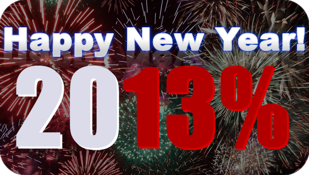 HAPPY NEW YEAR! 2013% - 13% off ALL